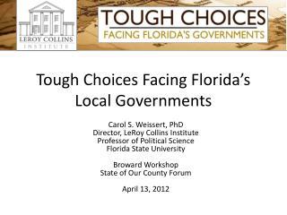 Tough Choices Facing Florida's Local Governments