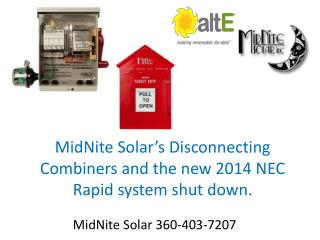 MidNite Solar's Disconnecting Combiners and the new 2014 NEC Rapid system shut down.