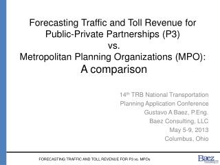 14 th  TRB National Transportation  Planning Application Conference Gustavo A Baez, P.Eng.