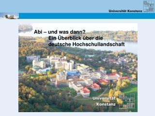 Abi   und was dann              Ein  berblick  ber die              deutsche Hochschullandschaft