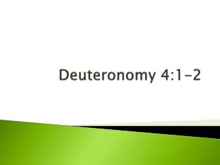 Deuteronomy 4:1-2