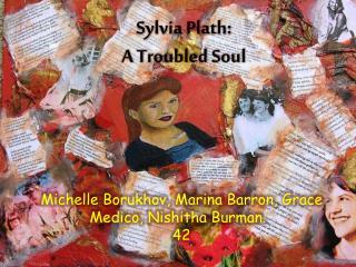 Sylvia Plath: A Troubled Soul