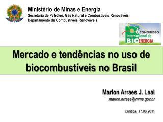 Mercado e tendências no uso de  biocombustíveis no  Brasil