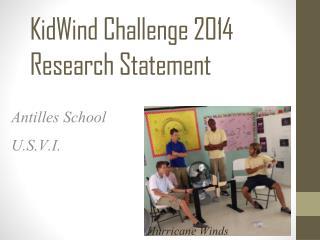 KidWind Challenge 2014 Research Statement