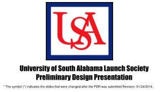 University of South Alabama Launch Society Preliminary Design Presentation
