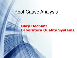 Gary Dechant Laboratory Quality Systems