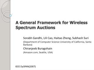 A General Framework for Wireless Spectrum Auctions