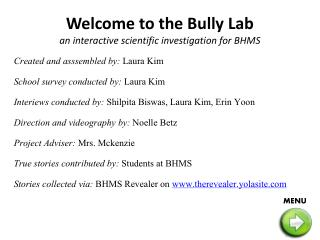Welcome to the Bully Lab an interactive scientific investigation for BHMS