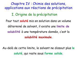 Chapitre IV : Chimie des solutions, applications aux réactions de précipitation