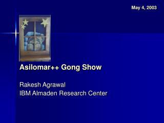 Asilomar Gong Show