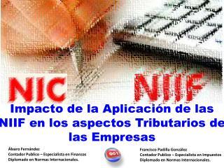 Impacto de la Aplicación de las NIIF en los aspectos Tributarios de las Empresas