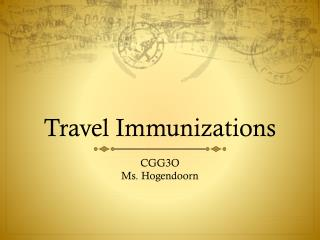 Travel Immunizations