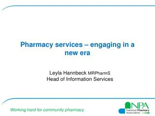 Pharmacy services – engaging in a new era