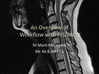 An Overview of Workflow with RIS/PACS