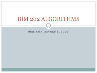 BİM 202 ALGORITHMS
