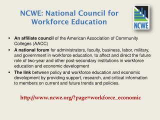 NCWE:  National Council for Workforce Education