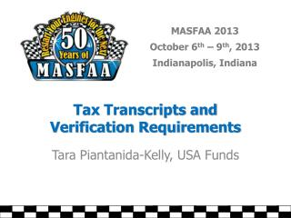 Tax Transcripts and  Verification Requirements