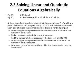 2.3 Solving Linear and Quadratic Equations Algebraically