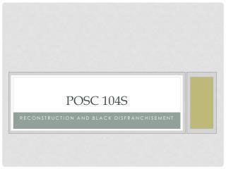 POSC 104S