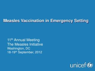 Measles Vaccination in Emergency Setting