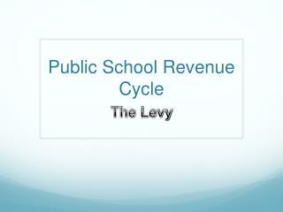 Public School Revenue Cycle