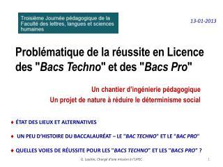 """Problématique de la réussite en Licence  des """" Bacs Techno """" et des """" Bacs Pro """""""