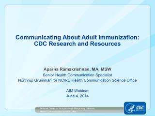 Communicating About Adult Immunization: CDC Research and Resources