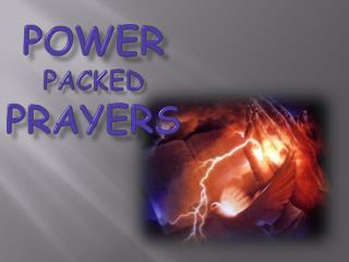 Power  packed prayers