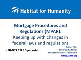 Sabrina Fitze Senior Staff Attorney Habitat for Humanity International sfitze@habitat.org