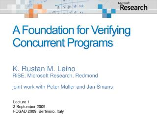 A Foundation for Verifying Concurrent  Programs