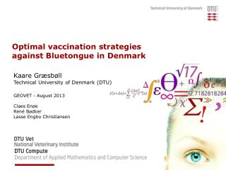 Optimal  vaccination strategies against  Bluetongue in Denmark