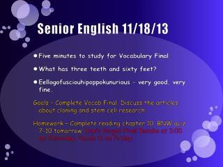 Senior English 11/18/13