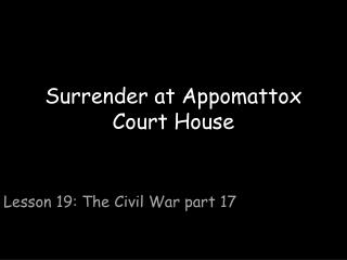 Surrender at Appomattox Court House