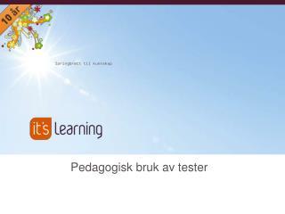 Pedagogisk bruk av tester