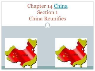 Chapter 14  China Section 1 China Reunifies