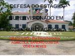 DEFESA DO EST GIO   SUPERVISIONADO EM   ENGENHARIA AGR COLA