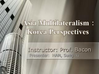 Instructor: Prof. Bacon