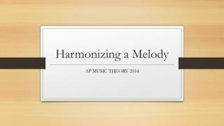 Harmonizing a Melody