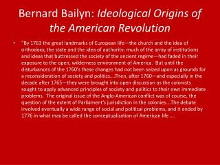 Bernard  Bailyn :  Ideological Origins of the American Revolution