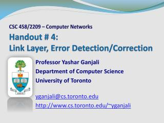 Handout # 4: Link Layer, Error Detection/Correction