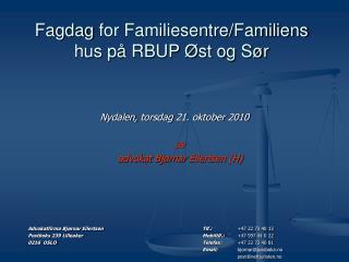 Fagdag  for Familiesentre/Familiens hus på RBUP Øst og Sør