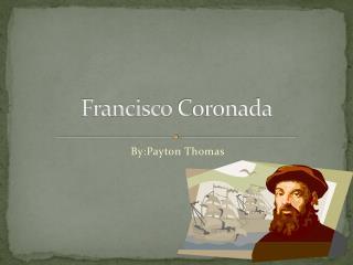 Francisco  C oronada