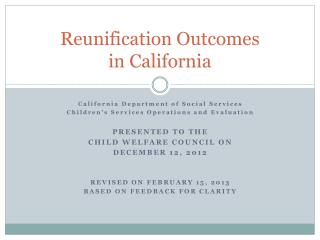 Reunification Outcomes in California