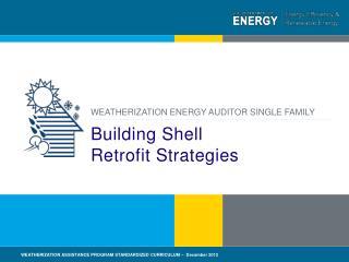 Building Shell  Retrofit Strategies