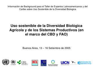 Uso sostenible de la Diversidad Biol gica Agr cola y de los Sistemas Productivos en el marco del CBD y FAO