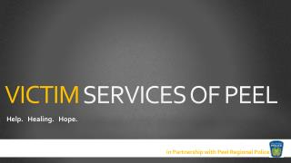 VICTIM  SERVICES OF PEEL