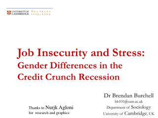 Job  Insecurity  and Stress:  Gender Differences in the Credit Crunch  Recession
