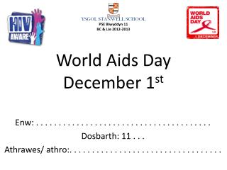 World Aids Day December 1 st