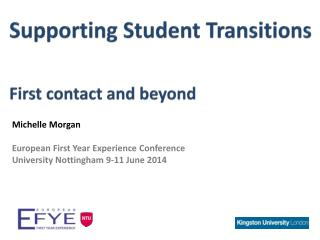 Michelle Morgan European First Year Experience Conference University Nottingham 9-11 June 2014