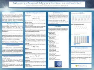 Application and Analysis of Data Mining Techniques in a Learning System